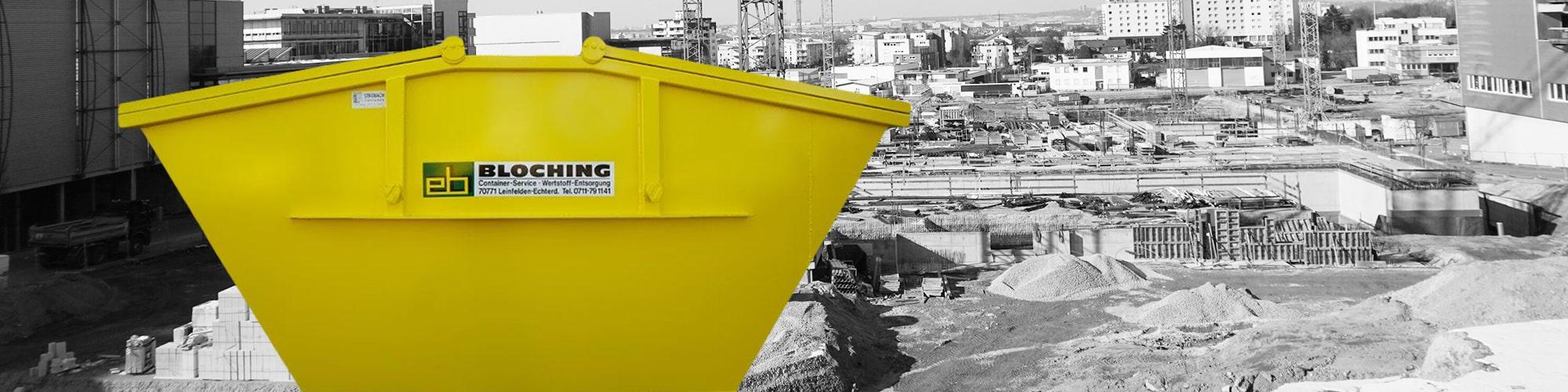 Absetzcontainer ab 5 m³ mieten - BLOCHING - Ihr Containerdienst für den Großraum Stuttgart